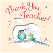 Thank You, Teacher! by Collins, Josephine; Latter, Jill, 9781626864320