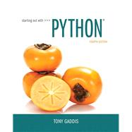 Starting Out with Python by Gaddis, Tony, 9780134444321