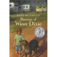 Because of Winn-Dixie by DiCamillo, Kate, 9780763644321