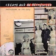 Create And Be Recognized: Photography On The Edge by Klochko, Turner, 9780811844321