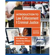 Introduction to Law Enforcement and Criminal Justice by Hess;Hess Orthmann, 9781285444321