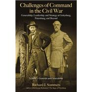 Challenges of Command in the Civil War by Sommers, Richard J., 9781611214321