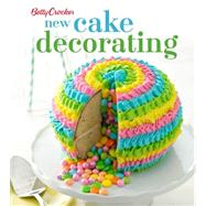 Betty Crocker New Cake Decorating by Crocker, Betty, 9780544454323
