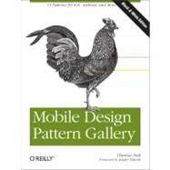 Mobile Design Pattern Gallery by Neil, Theresa; Tidwell, Jenifer, 9781449314323