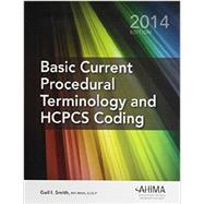 Basic Current Procedural Terminology/ HCPCS Coding 2014 by Gail Smith, 9781584264323
