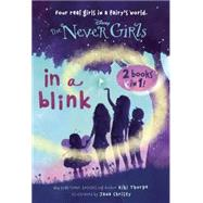 In a Blink/The Space Between: Books 1 & 2 (Disney: The Never Girls) by RH DISNEYCHRISTY, JANA, 9780736434324