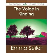 The Voice in Singing by Seiler, Emma, 9781486484324