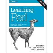 Learning Perl by Schwartz, Randal L.; Foy, Brian D.; Phoenix, Tom, 9781491954324
