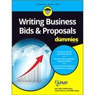 Writing Business Bids & Proposals for Dummies by Cobb, Neil; Divine, Charlie, 9781119174325