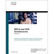 MPLS and VPN Architectures, Volume II (paperback) by Pepelnjak, Ivan; Guichard, Jim; Apcar, Jeff, 9781587144325