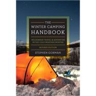 The Winter Camping Handbook by Gorman, Stephen, 9781581574326