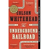 The Underground Railroad by Whitehead, Colson, 9780345804327