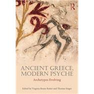 Ancient Greece, Modern Psyche: Archetypes evolving by Beane Rutter; Virginia, 9780415714327