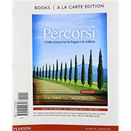 Percorsi L'Ialia attraverso la lingua e la cultura, Books a la Carte Plus MyItalianLab (multi semester access) with eText -- Access Card Package by Italiano, Francesca; Marchegiani, Irene, 9780133934328