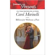 Billionaire Without a Past by Marinelli, Carol, 9780373134328