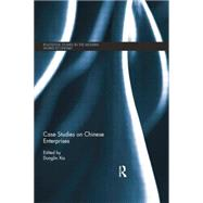 Case Studies on Chinese Enterprises by Donglin; Xia, 9780415704328