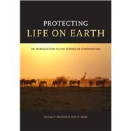 Protecting Life on Earth by Marchetti, Michael P., 9780520264328