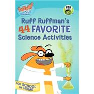 Fetch! With Ruff Ruffman: Ruff's 44 Favorite Science Activities by Candlewick Press, 9780763674328