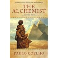 Alchemist : A Graphic Novel by Coelho, Paulo, 9780062024329