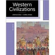 Western Civilizations Vol. 2 by Cole, Joshua; Symes, Carol, 9780393614329