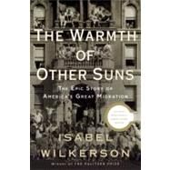 The Warmth of Other Suns by Wilkerson, Isabel, 9780679444329