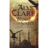 Blood of the South by Clare, Alys, 9780727884329