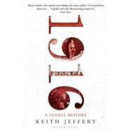 1916 A Global History by Jeffery, Keith, 9781408834329