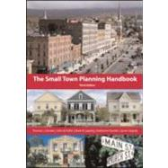Small Town Planning Handbook, Third Edition by Daniels, Thomas L., 9781932364330