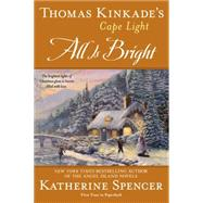 All Is Bright by Spencer, Katherine, 9780425264331