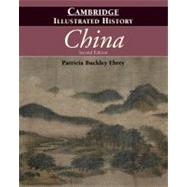 The Cambridge Illustrated History of China by Patricia Buckley Ebrey, 9780521124331