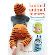 Knitted Animal Nursery by Goble, Fiona, 9781782494331