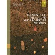 Elements of the Nature and Properties of Soils by Brady, Nyle C., Emeritus Professor; Weil, Raymond, 9780135014332