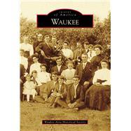 Waukee by Waukee Area Historical Society, 9781467114332