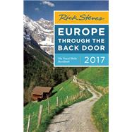 Rick Steves Europe Through the Back Door 2017 by Steves, Rick, 9781631214332