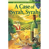 A Case of Syrah, Syrah by Parra, Nancy J., 9781683314332