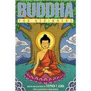 Buddha for Beginners by Asma, Stephen T., 9781939994332