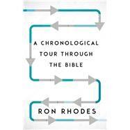 A Chronological Tour Through the Bible by Rhodes, Ron, 9780736964333
