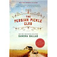 The Persian Pickle Club 20th Anniversary Edition by Dallas, Sandra; Dallas, Sandra, 9781250054333