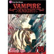 Vampire Knight, Vol. 18 by Hino, Matsuri; Hino, Matsuri, 9781421564333