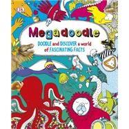 Megadoodle by DK Publishing, 9781465434333