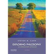Exploring Philosophy An Introductory Anthology by Cahn, Steven M., 9780190674335