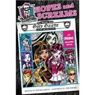 Monster High: Hopes and Screams by Nuhfer, Heather; Howard, Josh, 9780316254335
