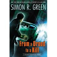 From a Drood to A Kill A Secret Histories Novel by Green, Simon R., 9780451414335