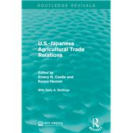 U.S.-Japanese Agricultural Trade Relations by Mishan; E. J., 9781138944336