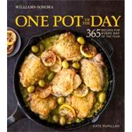 One Pot of the Day (Williams-Sonoma) 365 recipes for every day of the year by McMillan, Kate, 9781616284336