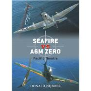 Seafire vs A6M Zero Pacific Theatre by Nijboer, Donald; Laurier, Jim, 9781846034336