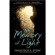 The Memory of Light by Stork, Francisco X., 9780545474337