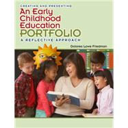 Creating an Early Childhood Education Portfolio by Friedman, Delores, 9781111344337