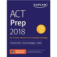Kaplan ACT Prep 2018 by Kaplan Publishing, 9781506214337