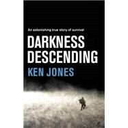 Darkness Descending by Jones, Ken, 9781623654337